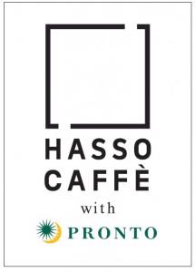 HASSO CAFFÈ with PRONTO